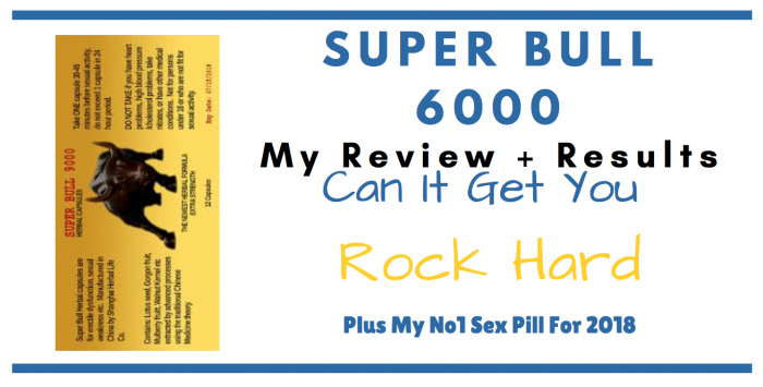 Featured image of box of super bull 6000 pills for consumer review article 2018