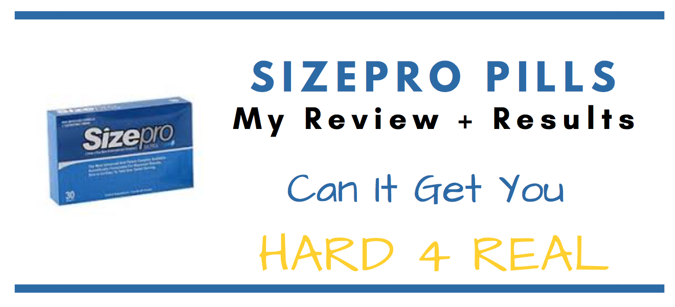 Sizepro Pills - I Know The Truth